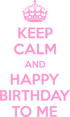 ����� ������� �������� Keep Calm and Happy Birthday to me - FatLine