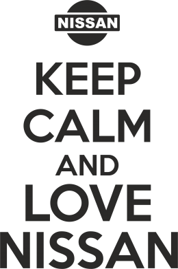 ����� ����� Keep calm and love Nissan - FatLine