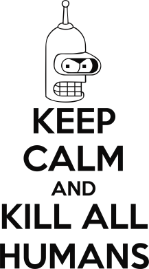 ����� �������� � ������� ������� KEEP CALM and KILL ALL HUMANS - FatLine