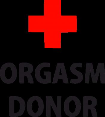 Принт Футболка Orgasm Donor - FatLine
