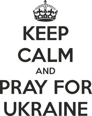 ����� ����� KEEP CALM and PRAY FOR UKRAINE - FatLine
