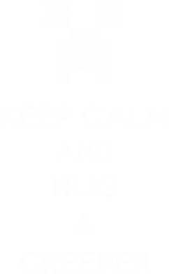 ����� �����-��������� KEEP CALM and HUG A CREEPER - FatLine