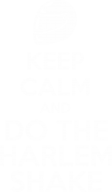 ����� ������� �������� � V-�������� ������� KEEP CALM and DO THE HARLEM SHAKE - FatLine