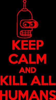 Принт Сумка KEEP CALM and KILL ALL HUMANS - FatLine