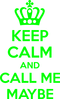 ����� ������� ��������� KEEP CALM and CALL ME MAYBE - FatLine
