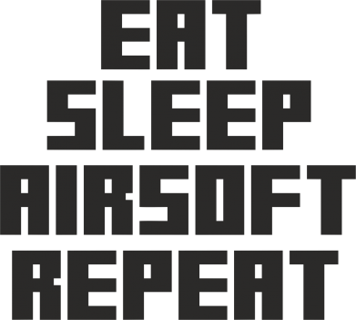 ����� ����� Eat sleep airsoft - FatLine