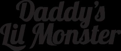Принт Женская футболка Daddy's Lil Monster - FatLine