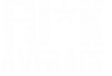 Принт Майка-тельняшка F*CK AVERAGE - FatLine