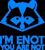 I'm ENOT