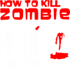 How to kill zombie