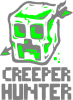 Creeper Hunter