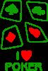 I love poker