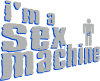 I'am a sex machine