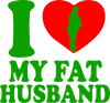 I love my fat husband