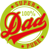 Super Dad Pure 100%