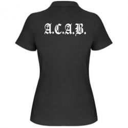 Женская футболка поло A.C.A.B. - FatLine