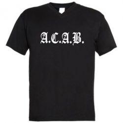 Мужская футболка  с V-образным вырезом A.C.A.B. - FatLine