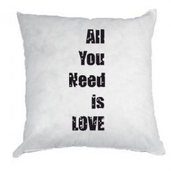 Подушка All you need is love - FatLine