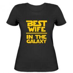 Женская футболка Best wife in the Galaxy