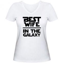 Женская футболка с V-образным вырезом Best wife in the Galaxy
