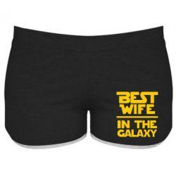 Женские шорты Best wife in the Galaxy