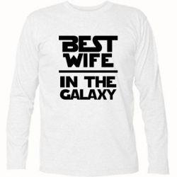 Футболка с длинным рукавом Best wife in the Galaxy