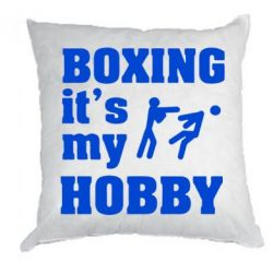 Подушка Boxing is my hobby - FatLine
