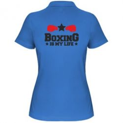 Женская футболка поло Boxing is my life