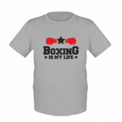 Детская футболка Boxing is my life