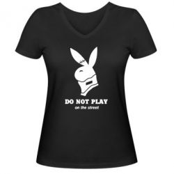 ������� �������� � V-�������� ������� Do not play on the street (Playboy) - FatLine