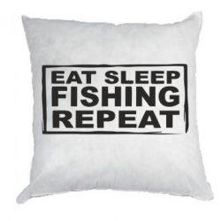 Подушка Eat, sleep, fishing