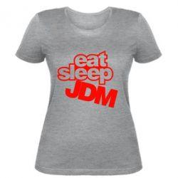 Женская футболка Eat sleep JDM - FatLine
