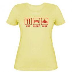 Женская футболка Eat, sleep, ride - FatLine