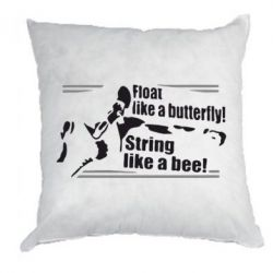Подушка Float like a butterfly, sting like a bee - FatLine