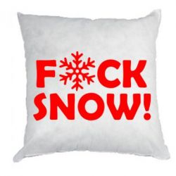 Подушка FUCK SNOW - FatLine
