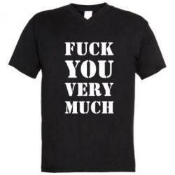 Мужская футболка  с V-образным вырезом Fuck you very much