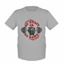 Детская футболка Go heavy or go home - FatLine