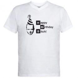 Мужская футболка  с V-образным вырезом Happy Birthdey Bitch Во все тяжкие - FatLine