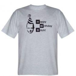 Мужская футболка Happy Birthdey Bitch Во все тяжкие - FatLine