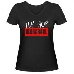 Женская футболка с V-образным вырезом Hip Hop oldschool - FatLine