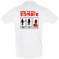 Футболка Поло How to kill zombie - FatLine