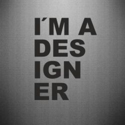 Наклейка I'AM A DESIGNER - FatLine