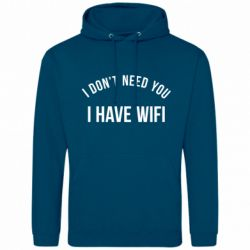 Мужская толстовка I don't need you, i have wifi - FatLine
