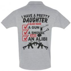 �������� ���� I have a pretty daughter. I also have a gun, a shovel and an alibi