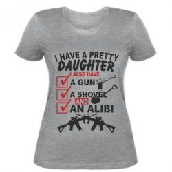������� �������� I have a pretty daughter. I also have a gun, a shovel and an alibi