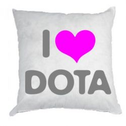 Подушка I love Dota - FatLine