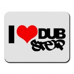 ������ ��� ���� I love Dub Step