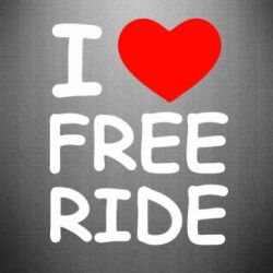 Наклейка I love free ride - FatLine