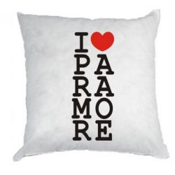 Подушка I love Paramore - FatLine