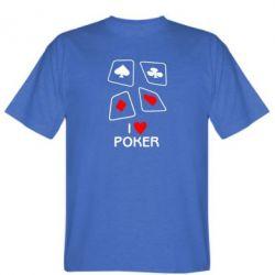 Мужская футболка I love poker - FatLine